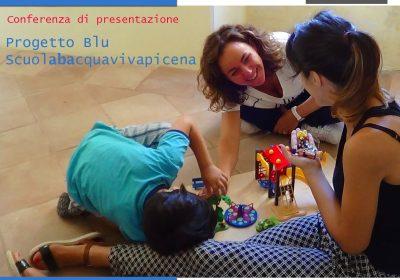 """Conferenza di presentazione Progetto """"BLU scuolabacquavivapicena"""""""